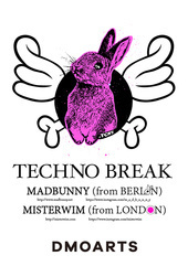 「TECHNO BREAK MADBUNNY + MISTERWIM」展